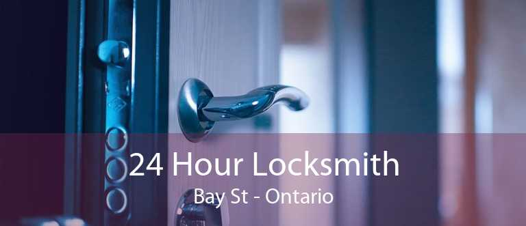 24 Hour Locksmith Bay St - Ontario