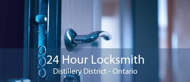 24 Hour Locksmith Distillery District - Ontario