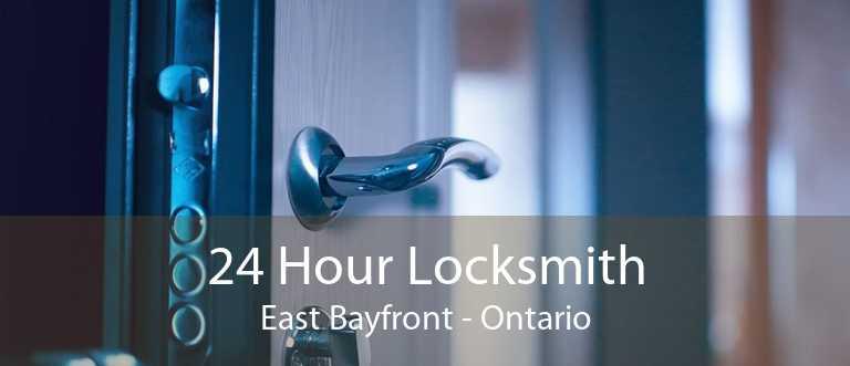 24 Hour Locksmith East Bayfront - Ontario