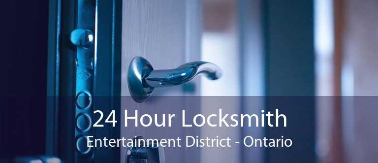 24 Hour Locksmith Entertainment District - Ontario