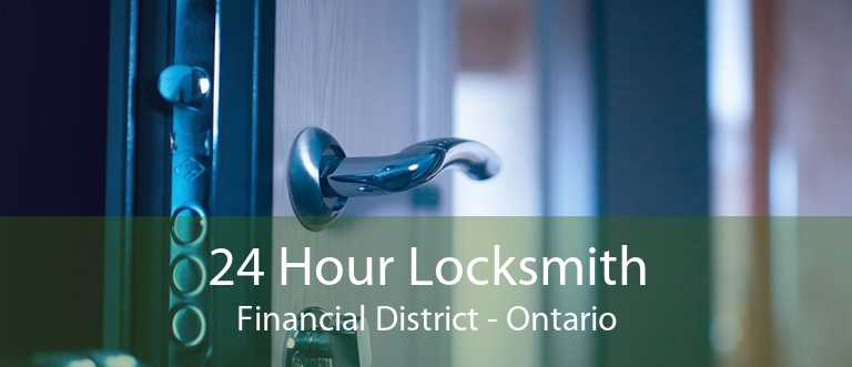 24 Hour Locksmith Financial District - Ontario