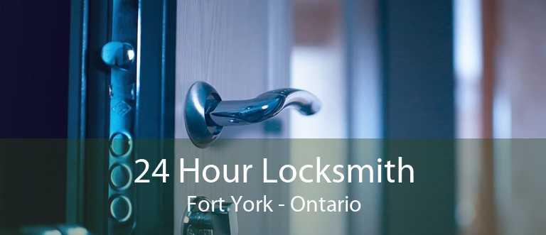 24 Hour Locksmith Fort York - Ontario