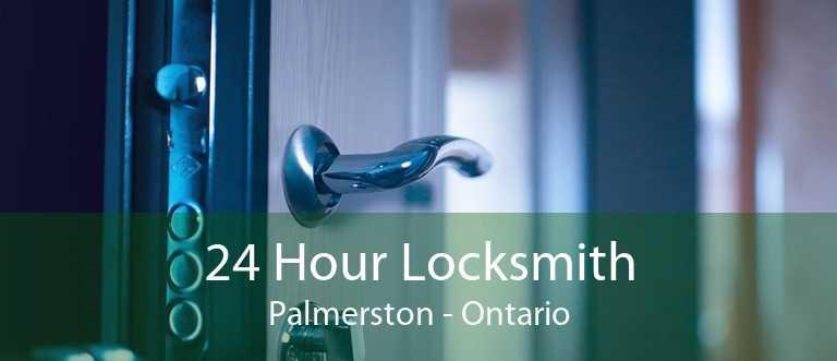 24 Hour Locksmith Palmerston - Ontario