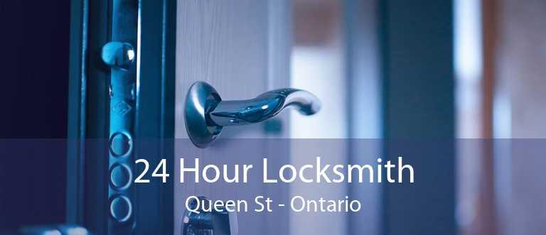 24 Hour Locksmith Queen St - Ontario