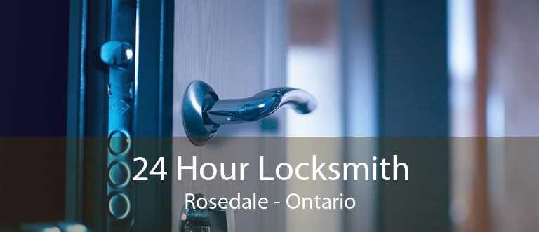24 Hour Locksmith Rosedale - Ontario