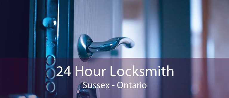 24 Hour Locksmith Sussex - Ontario