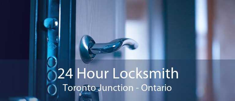 24 Hour Locksmith Toronto Junction - Ontario