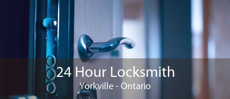 24 Hour Locksmith Yorkville - Ontario