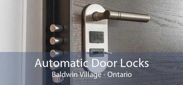 Automatic Door Locks Baldwin Village - Ontario