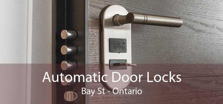 Automatic Door Locks Bay St - Ontario