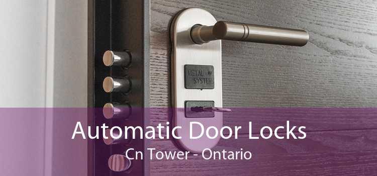 Automatic Door Locks Cn Tower - Ontario