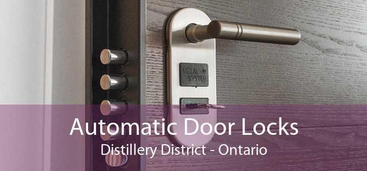Automatic Door Locks Distillery District - Ontario