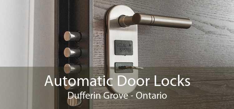 Automatic Door Locks Dufferin Grove - Ontario