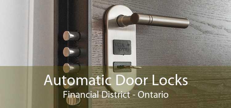 Automatic Door Locks Financial District - Ontario