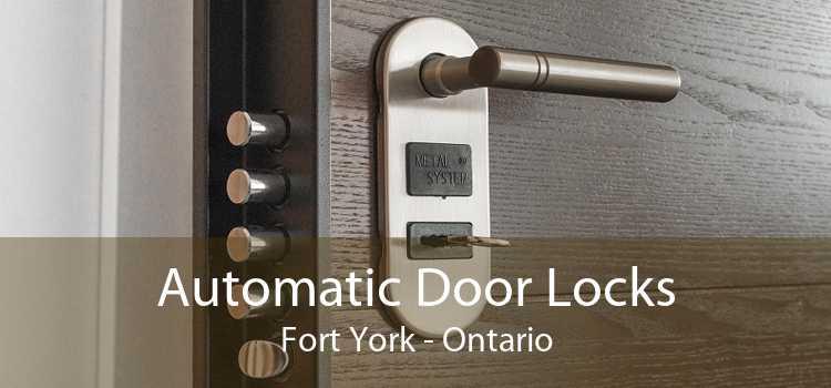 Automatic Door Locks Fort York - Ontario