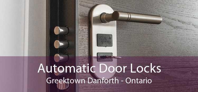 Automatic Door Locks Greektown Danforth - Ontario