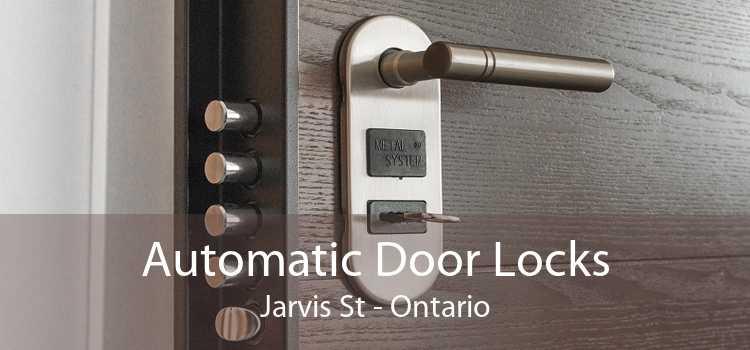 Automatic Door Locks Jarvis St - Ontario