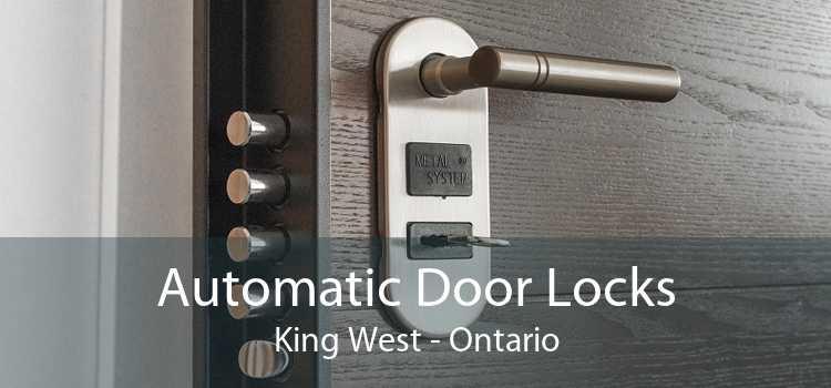 Automatic Door Locks King West - Ontario