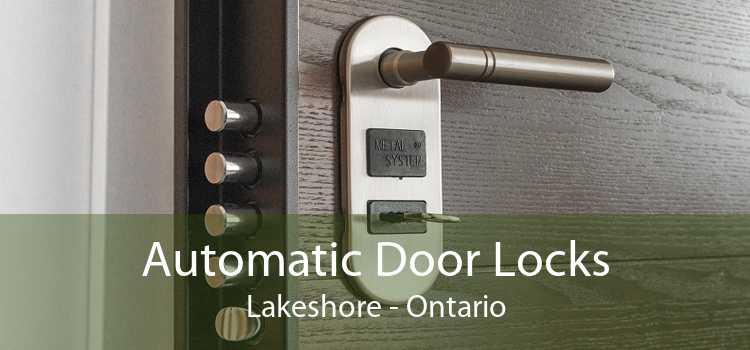 Automatic Door Locks Lakeshore - Ontario