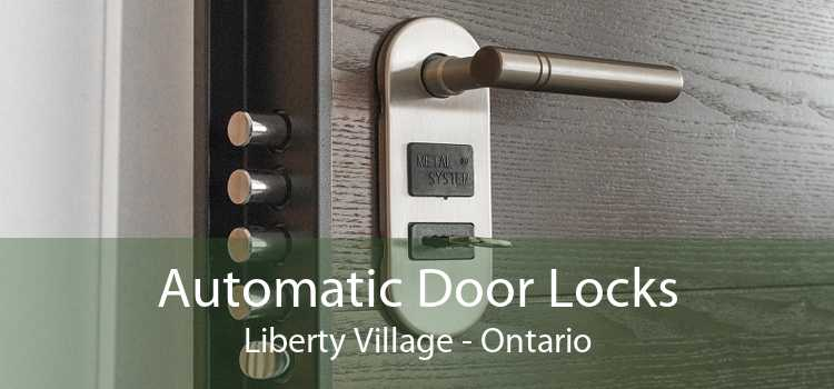 Automatic Door Locks Liberty Village - Ontario
