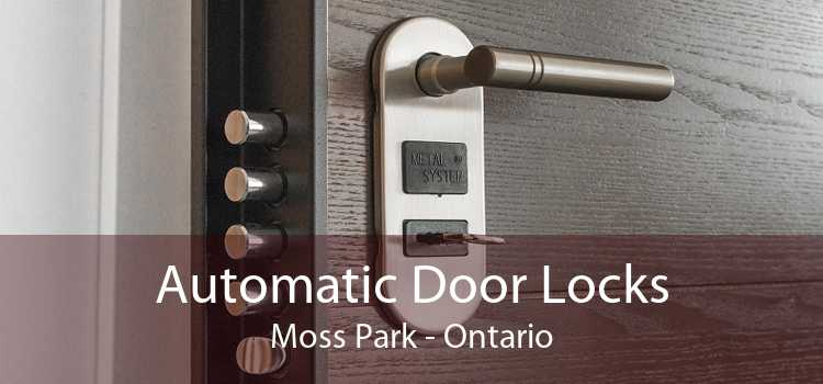 Automatic Door Locks Moss Park - Ontario