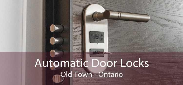 Automatic Door Locks Old Town - Ontario