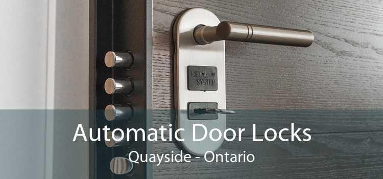 Automatic Door Locks Quayside - Ontario