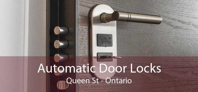 Automatic Door Locks Queen St - Ontario