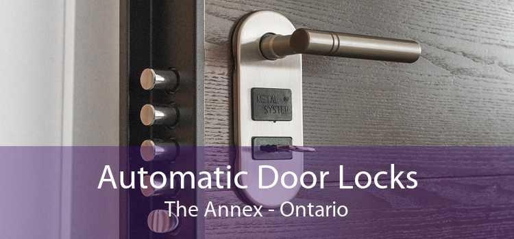 Automatic Door Locks The Annex - Ontario