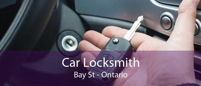 Car Locksmith Bay St - Ontario