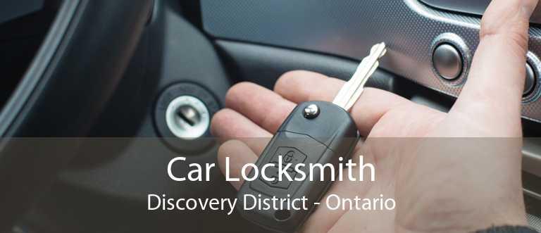 Car Locksmith Discovery District - Ontario