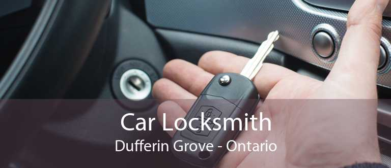 Car Locksmith Dufferin Grove - Ontario