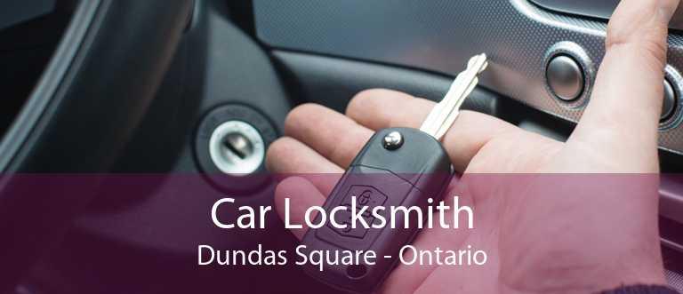 Car Locksmith Dundas Square - Ontario