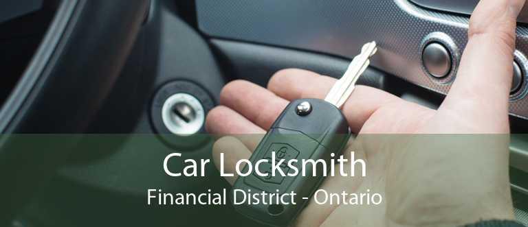 Car Locksmith Financial District - Ontario