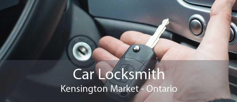 Car Locksmith Kensington Market - Ontario