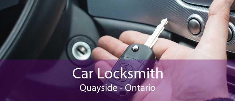 Car Locksmith Quayside - Ontario