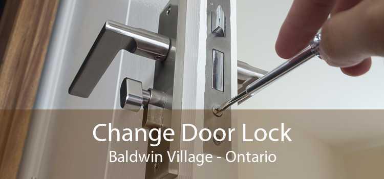 Change Door Lock Baldwin Village - Ontario