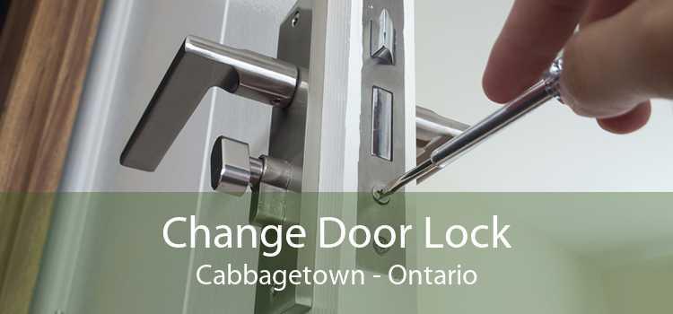 Change Door Lock Cabbagetown - Ontario