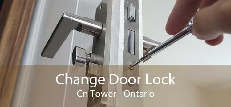 Change Door Lock Cn Tower - Ontario