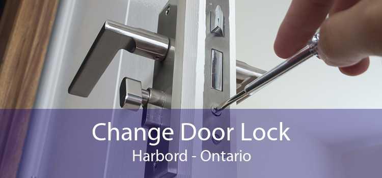 Change Door Lock Harbord - Ontario