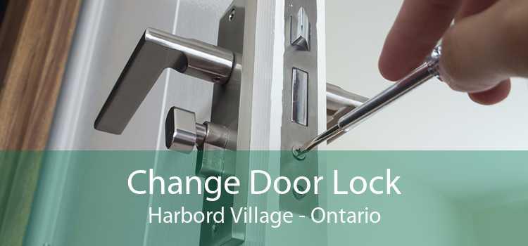 Change Door Lock Harbord Village - Ontario