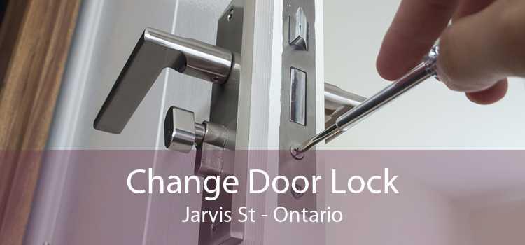 Change Door Lock Jarvis St - Ontario