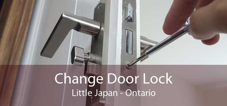 Change Door Lock Little Japan - Ontario