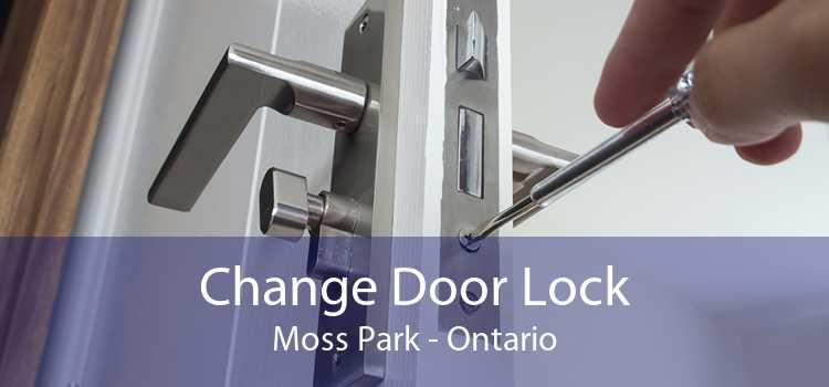 Change Door Lock Moss Park - Ontario
