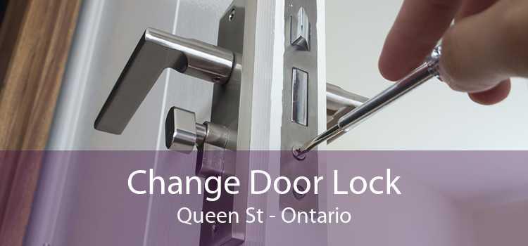 Change Door Lock Queen St - Ontario