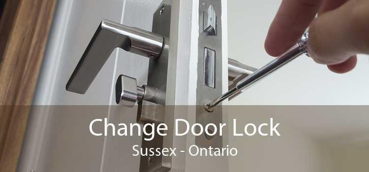 Change Door Lock Sussex - Ontario