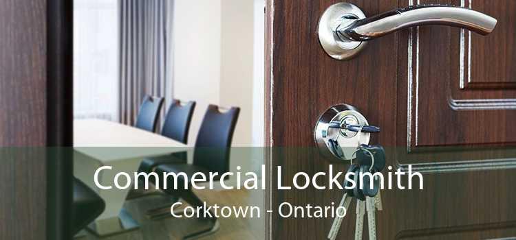 Commercial Locksmith Corktown - Ontario