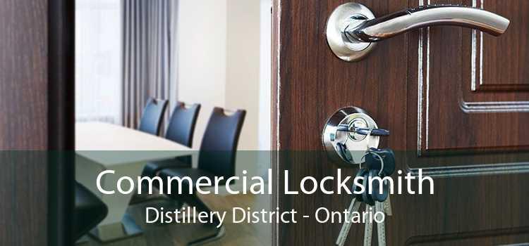 Commercial Locksmith Distillery District - Ontario