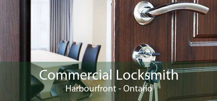 Commercial Locksmith Harbourfront - Ontario