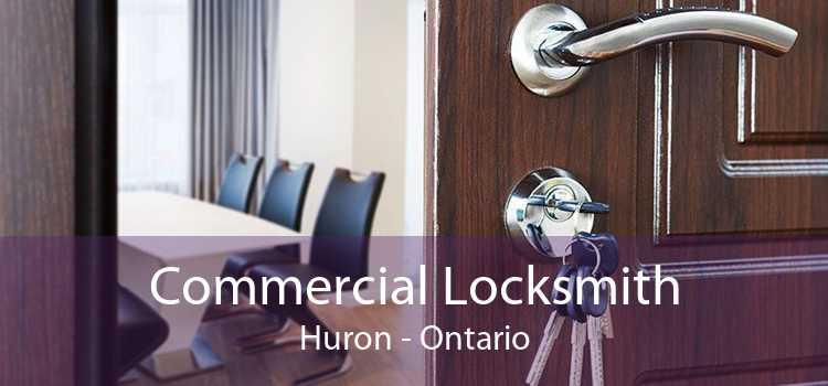 Commercial Locksmith Huron - Ontario